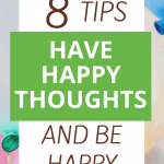 Have Happy Thoughts