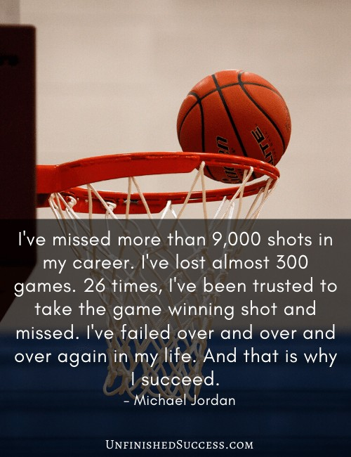 I've missed more than 9,000 shots in my career