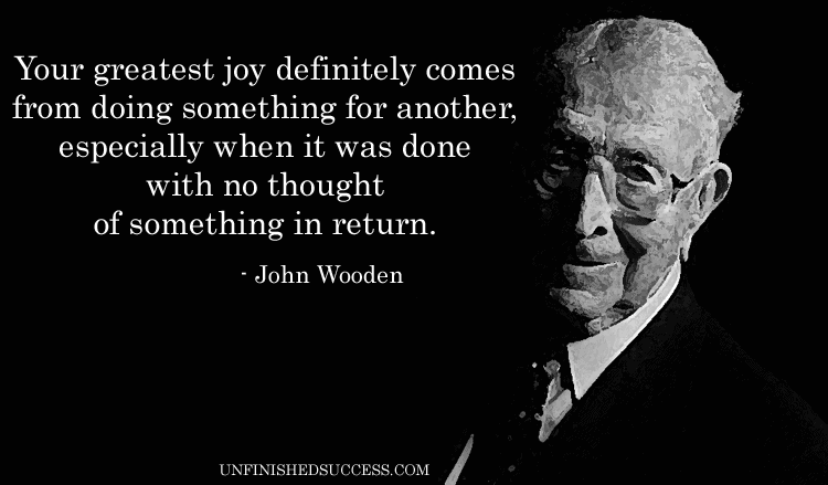 Your Greatest Joy John Wooden